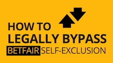 How to Legally Bypass Betfair Self-Exclusion